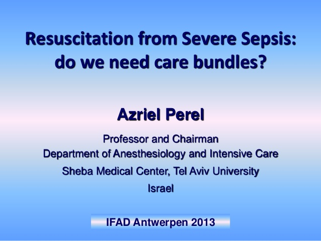 Resuscitation from Severe Sepsis: do we need care bundles?