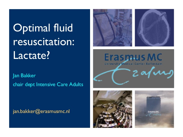 Jan Bakker - Optimal fluid resuscitation: Lactate? - IFAD 2011