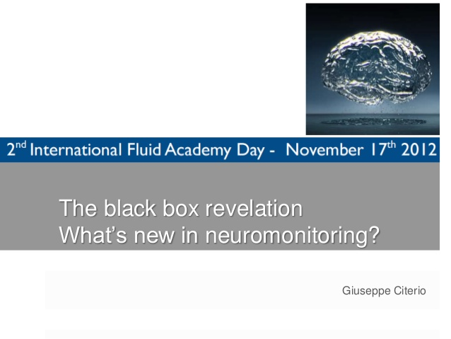 Guiseppe Citerio - The black box revelation - IFAD 2012