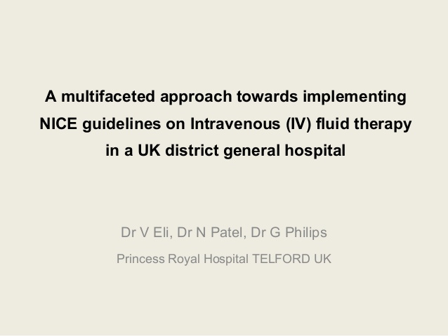 A multifaceted approach towards implementing NICE guidelines on Intravenous (IV) fluid therapy in a UK district general hospital
