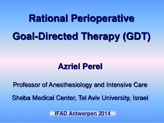 Rational Perioperative Goal-Directed Therapy (GDT)