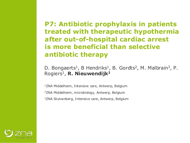 P7: Antibiotic prophylaxis in patients treated with therapeutic hypothermia after out-of-hospital cardiac arrest is more beneficial than selective antibiotic therapy