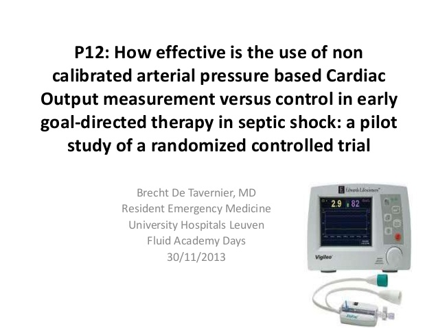 P12: How effective is the use of non calibrated arterial pressure based Cardiac Output measurement versus control in early goal-directed therapy in septic shock: a pilot study of a randomized controlled trial