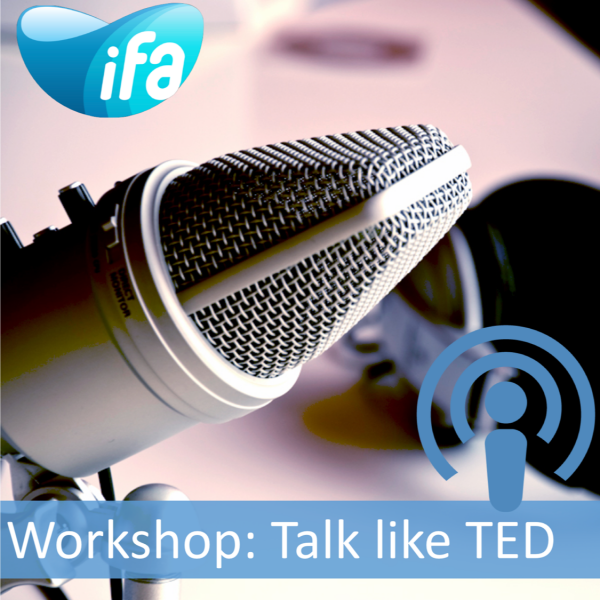 Workshop on How to talk like TED? (#IFAD2018)