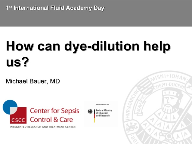 Michael Bauer - How can dye-dilution help us? - IFAD 2011