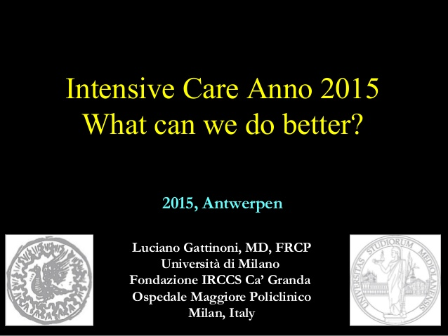 Intensive Care Anno 2015 What can we do better?