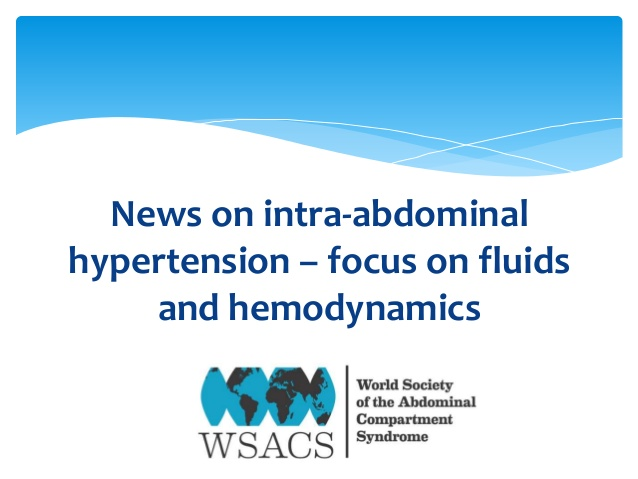News on intra-abdominal hypertension - focus on fluids and hemodyknamics