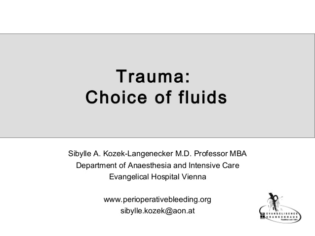 Trauma: Choice of fluids