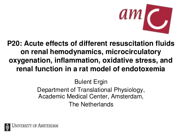 P20: Acute effects of different resuscitation fluids on renal hemodynamics, microcirculatory oxygenation, inflammation, oxidative stress, and renal function in a rat model of endotoxemia